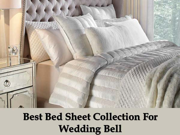 Best-Bed-Sheet-Collection-For-Wedding-Bell